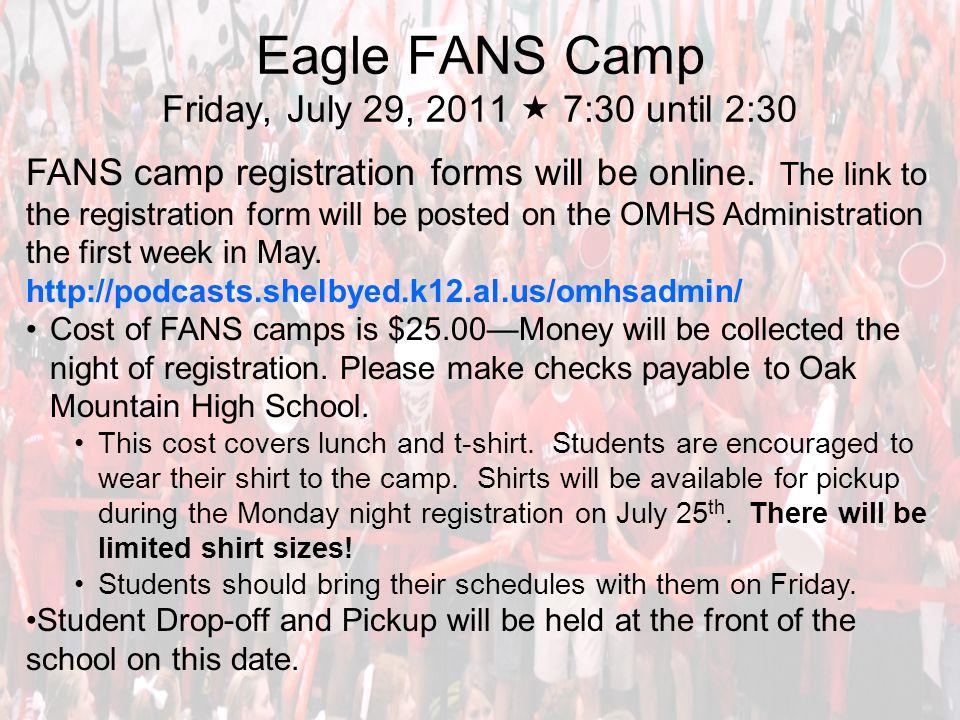 Eagle FANS Camp Friday, July 29, 2011  7:30 until 2:30