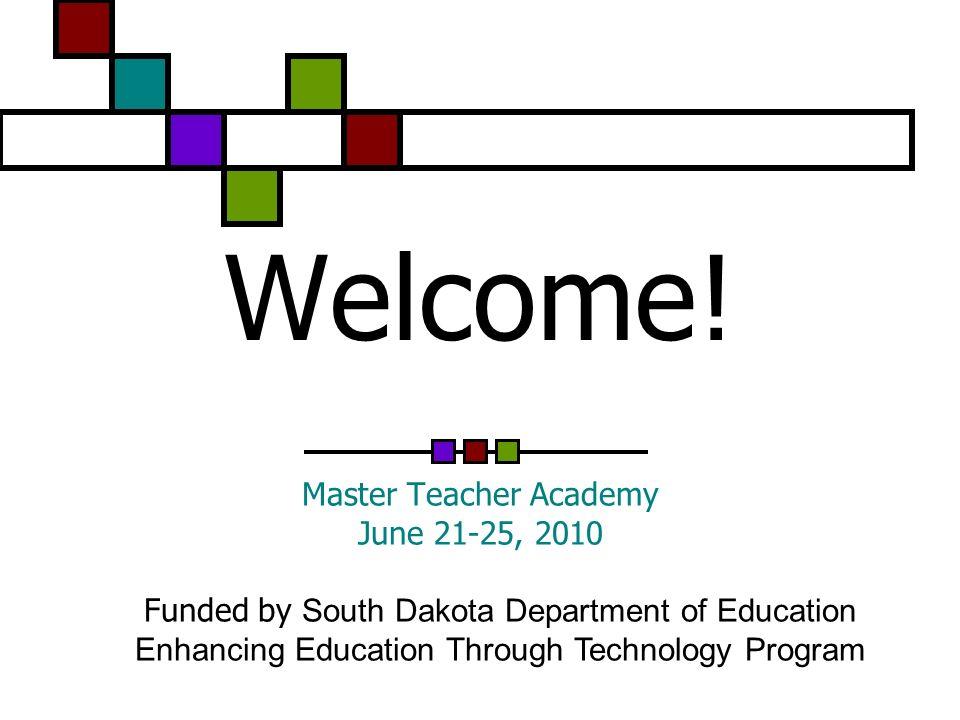 Master Teacher Academy June 21-25, 2010