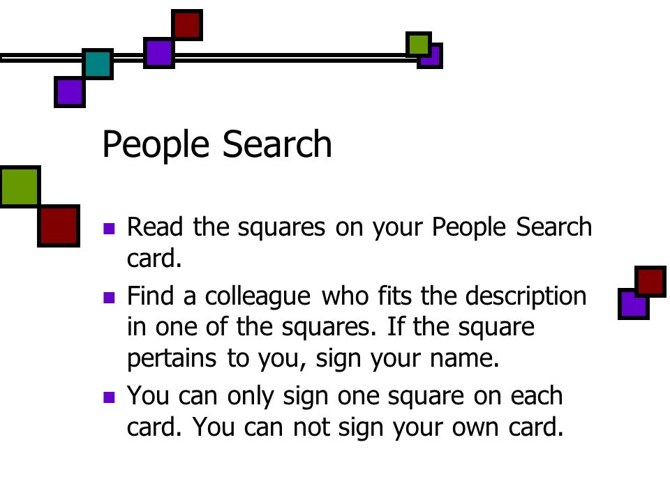 People Search Read the squares on your People Search card.