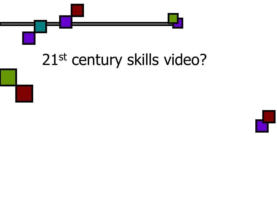 21st century skills video