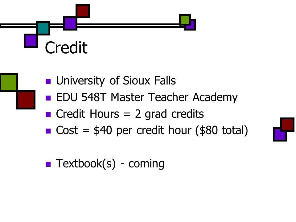 Credit University of Sioux Falls EDU 548T Master Teacher Academy
