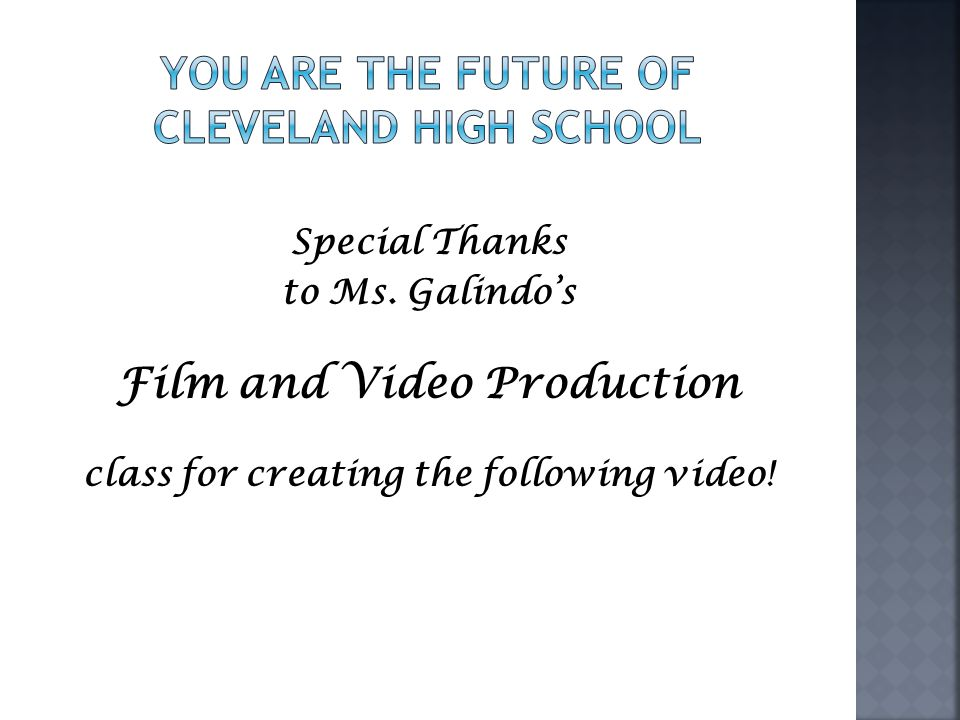you are the future of Cleveland High School