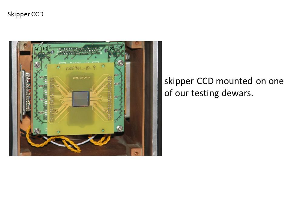 skipper CCD mounted on one of our testing dewars.