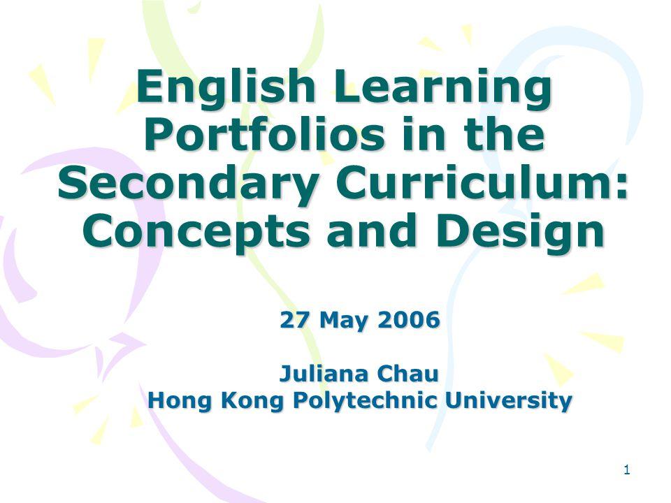 27 May 2006 Juliana Chau Hong Kong Polytechnic University