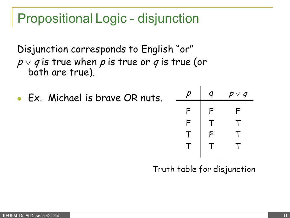 The implication The implication p  q corresponds to English: if p then q or p implies q