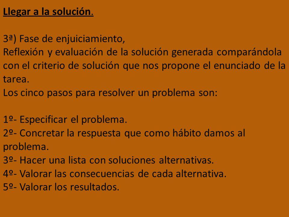 Llegar a la solución.