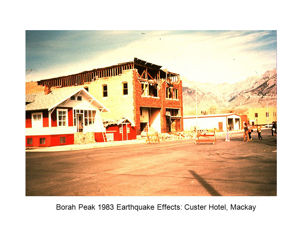 Borah Peak 1983 Earthquake Effects: Custer Hotel, Mackay