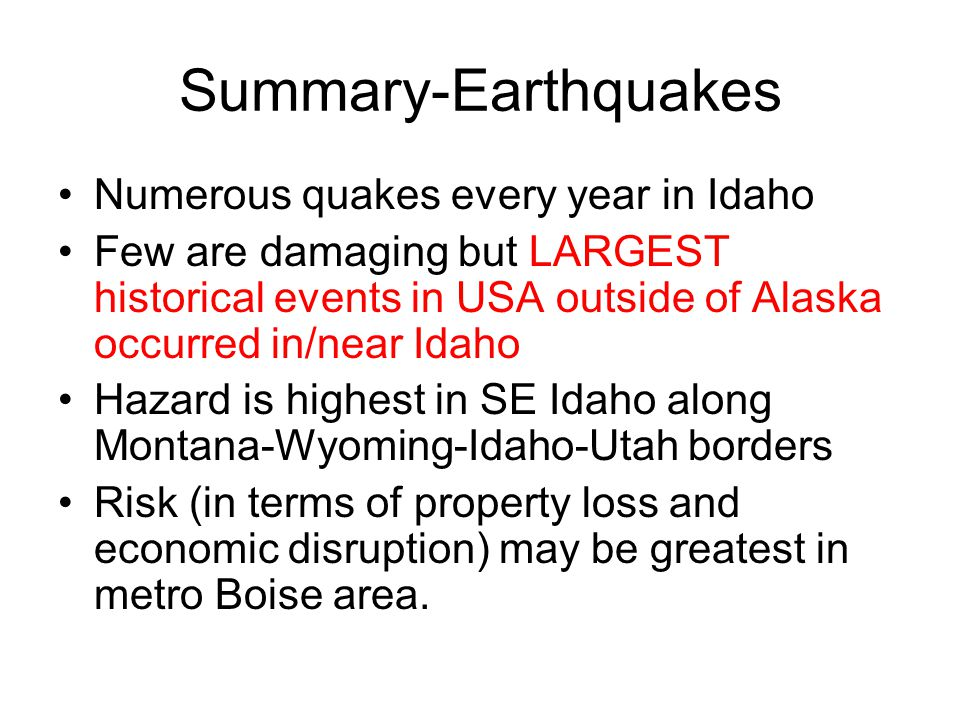 Summary-Earthquakes Numerous quakes every year in Idaho