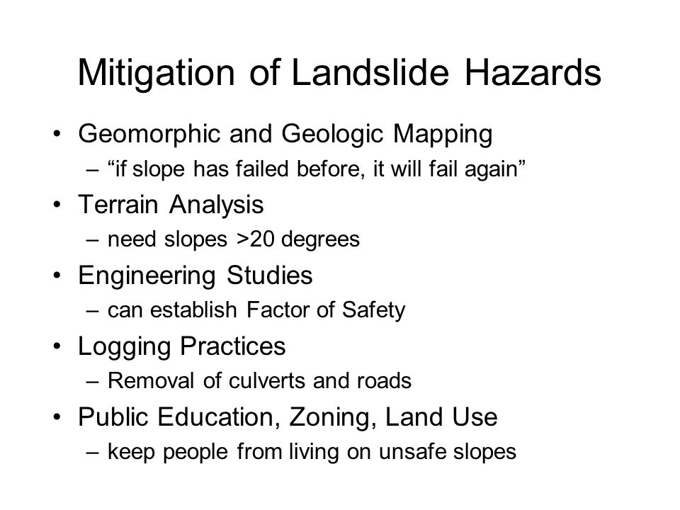 Mitigation of Landslide Hazards