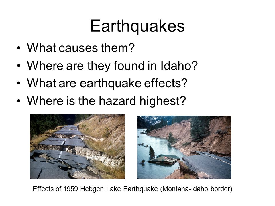 Earthquakes What causes them Where are they found in Idaho
