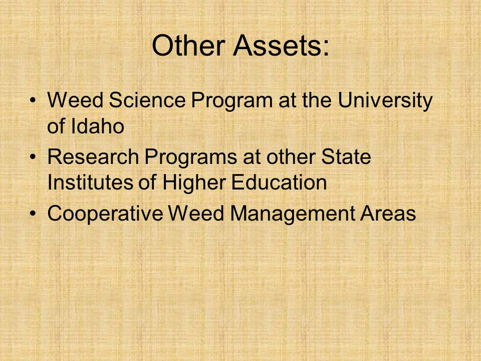 Other Assets: Weed Science Program at the University of Idaho