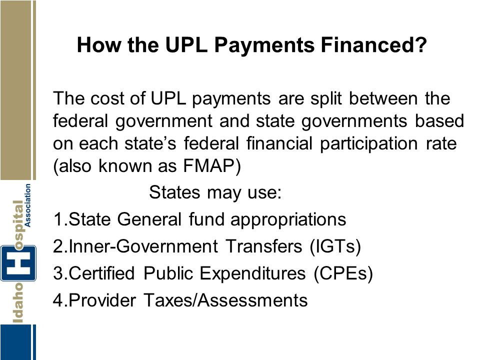 How the UPL Payments Financed
