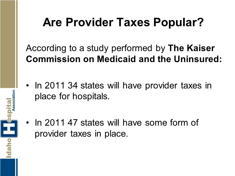 Are Provider Taxes Popular