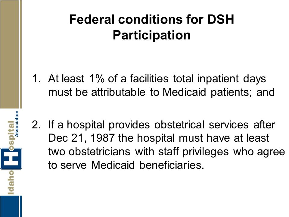 Federal conditions for DSH Participation