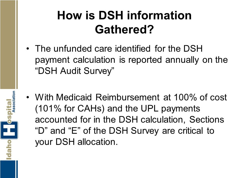 How is DSH information Gathered