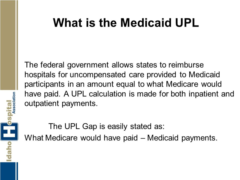 What is the Medicaid UPL
