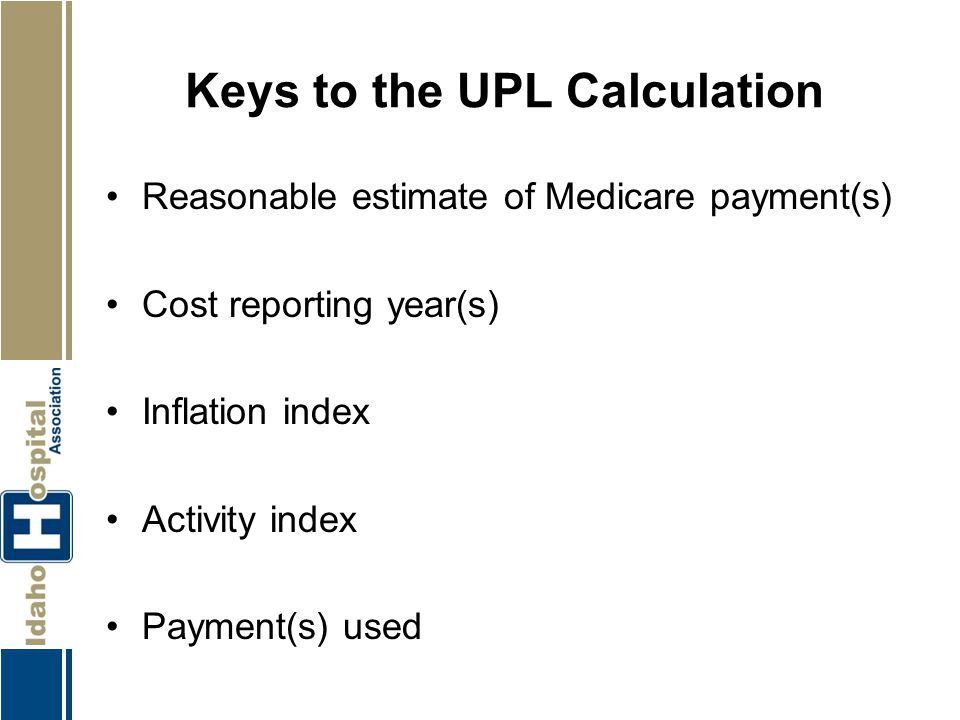 Keys to the UPL Calculation