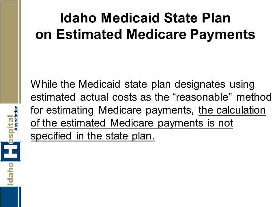Idaho Medicaid State Plan on Estimated Medicare Payments