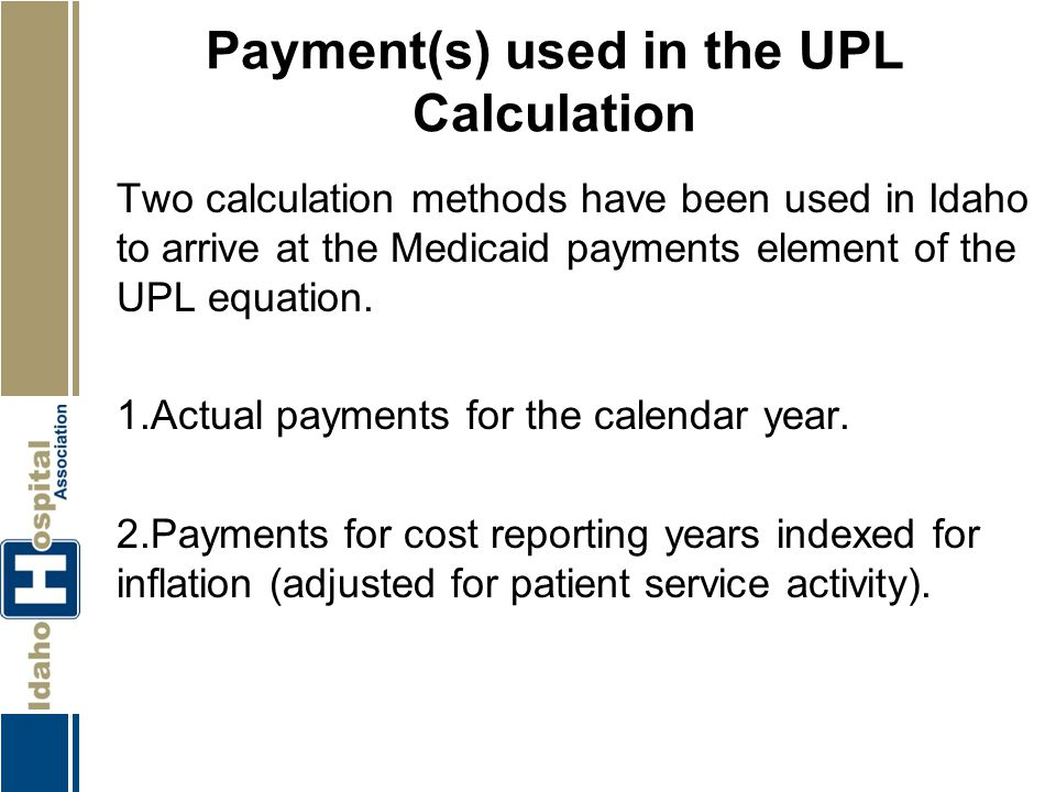 Payment(s) used in the UPL Calculation