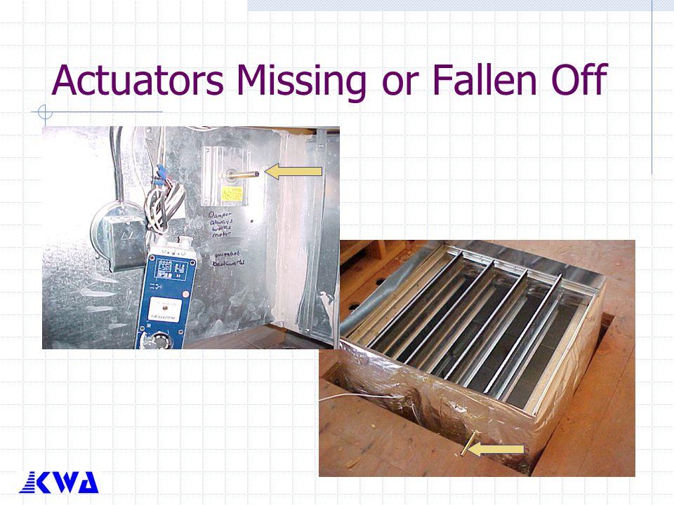 Actuators Missing or Fallen Off