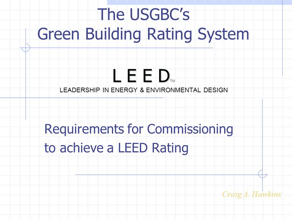 Requirements for Commissioning to achieve a LEED Rating