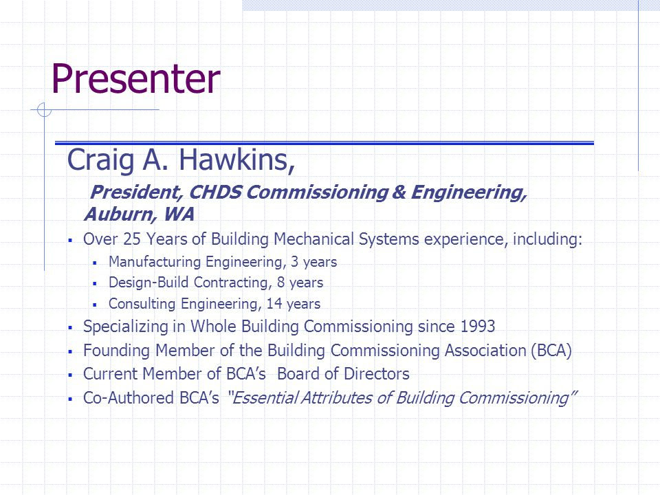 Presenter Craig A. Hawkins,