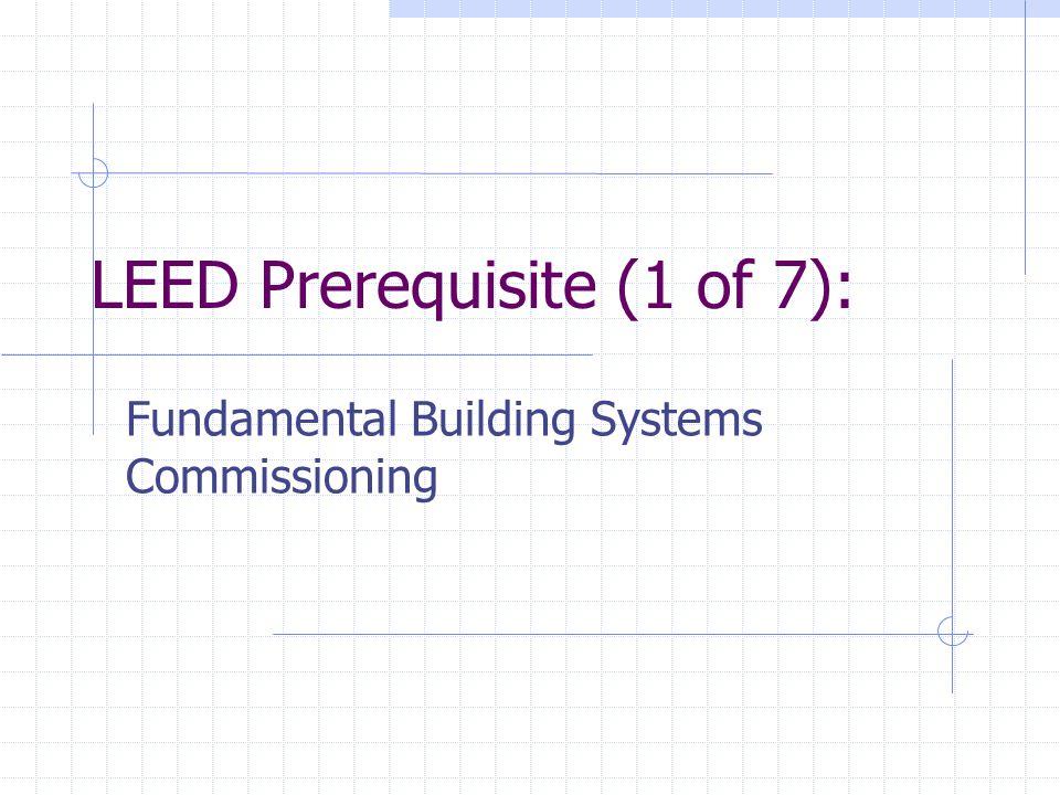 LEED Prerequisite (1 of 7):