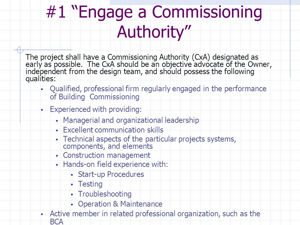 #1 Engage a Commissioning Authority