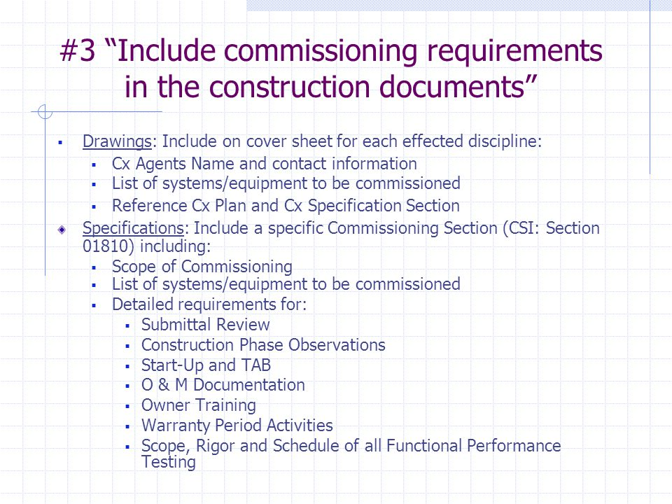 #3 Include commissioning requirements in the construction documents
