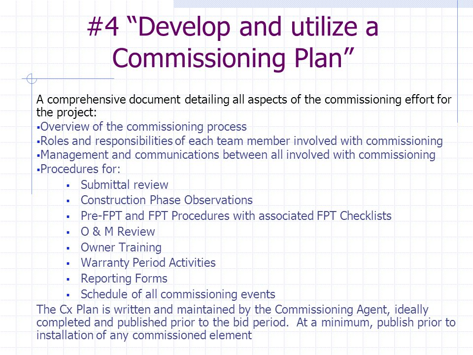 #4 Develop and utilize a Commissioning Plan