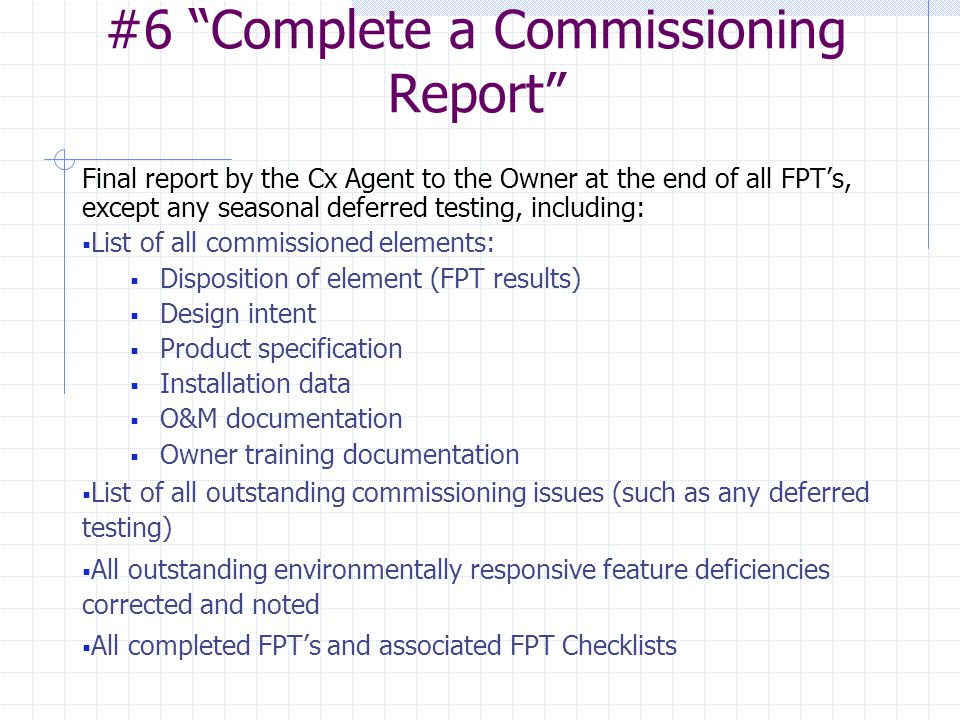 #6 Complete a Commissioning Report