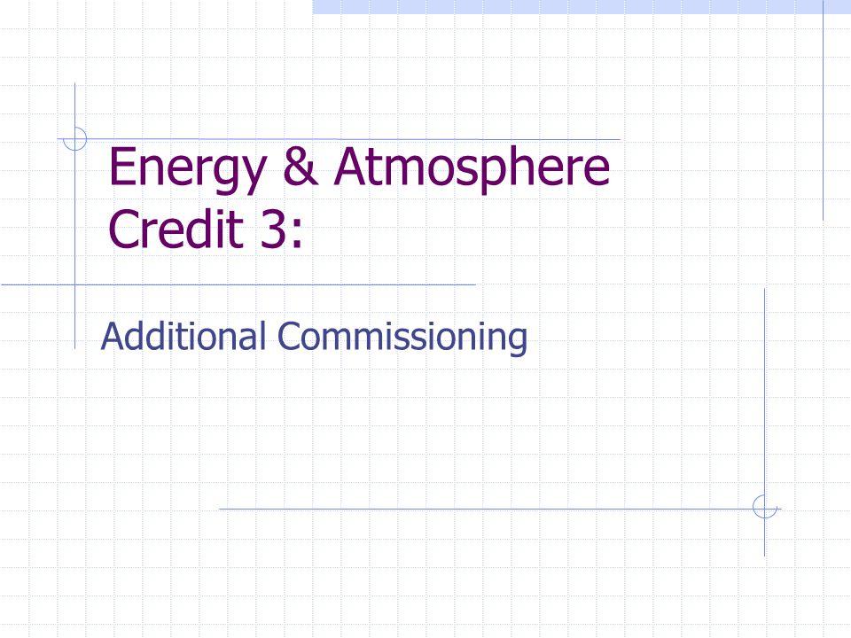 Energy & Atmosphere Credit 3: