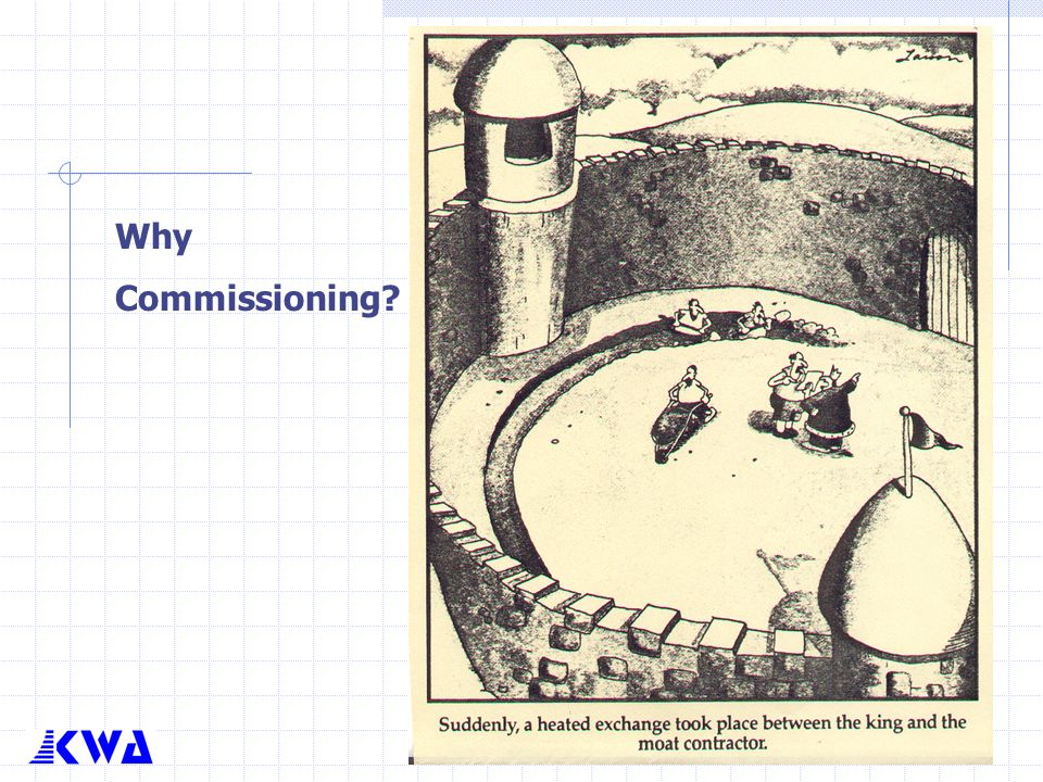 Why Commissioning