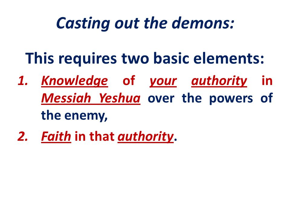 Casting out the demons: