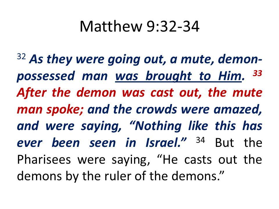 Matthew 9:32-34