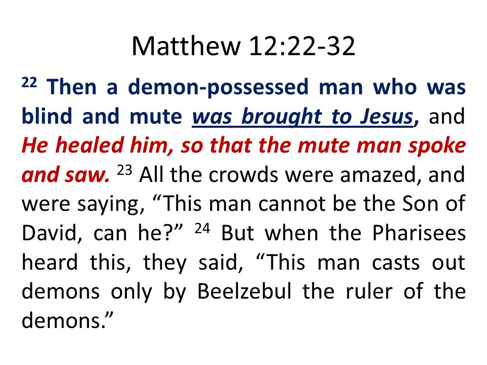 Matthew 12:22-32