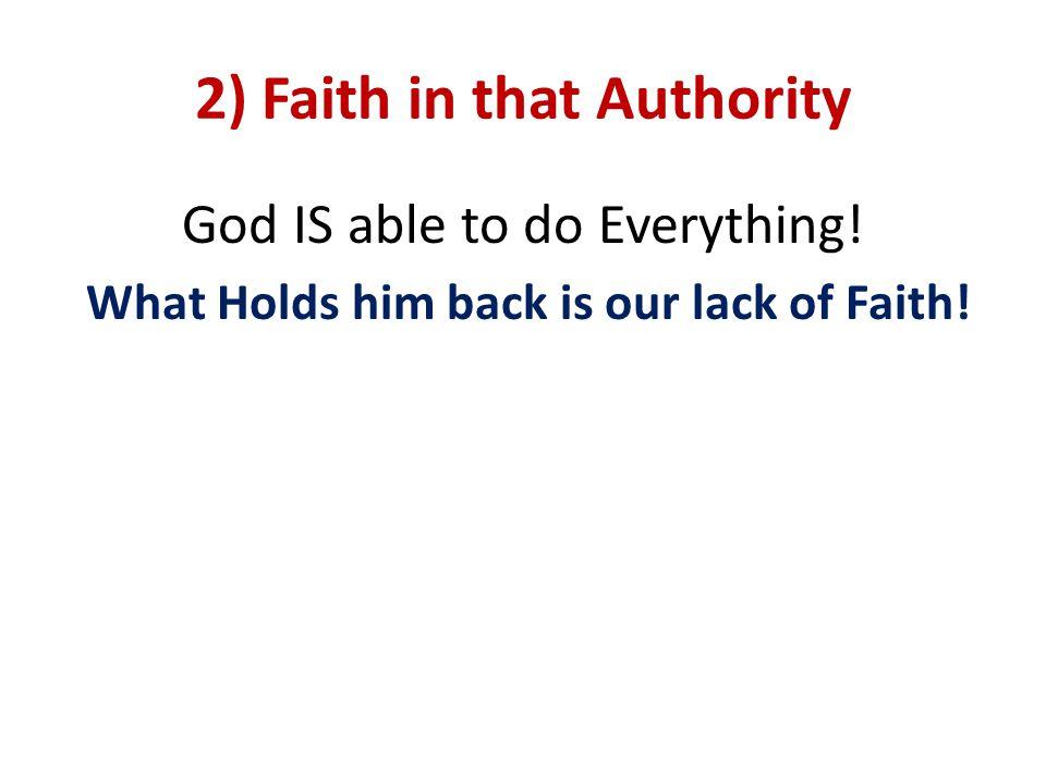 2) Faith in that Authority