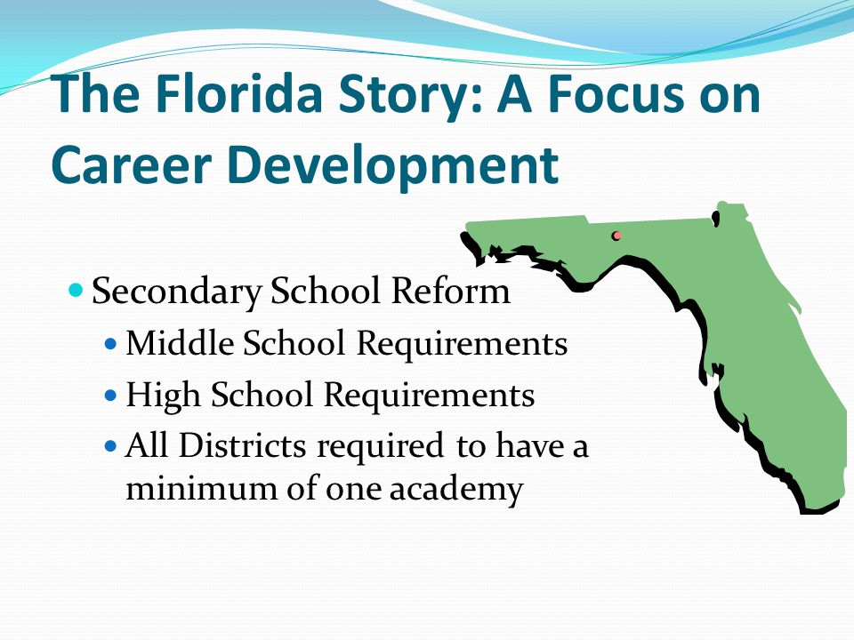 The Florida Story: A Focus on Career Development