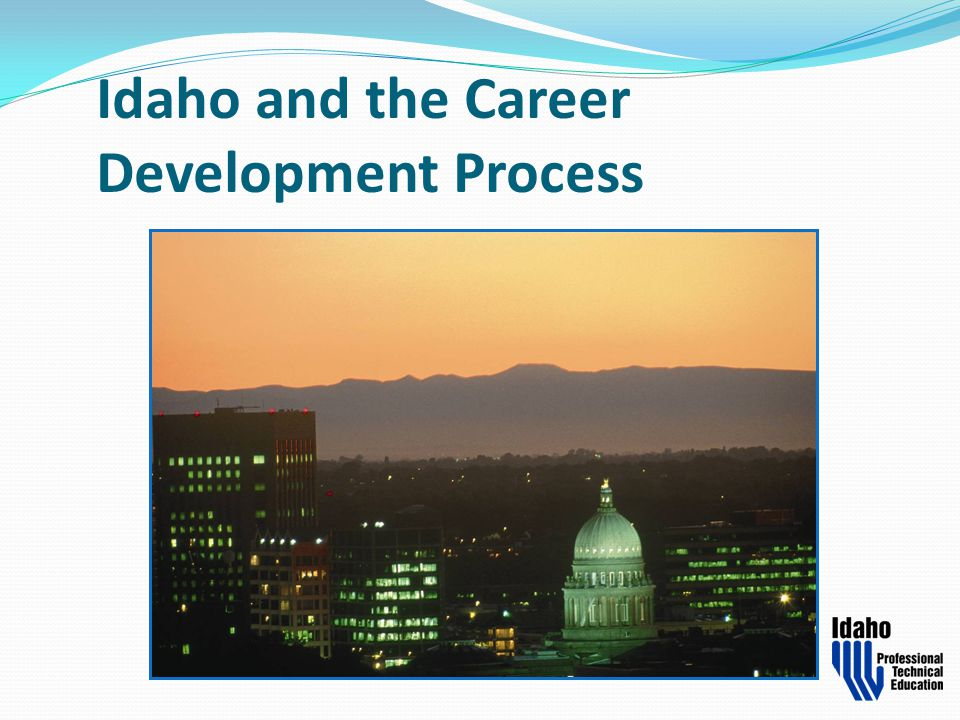 Idaho and the Career Development Process