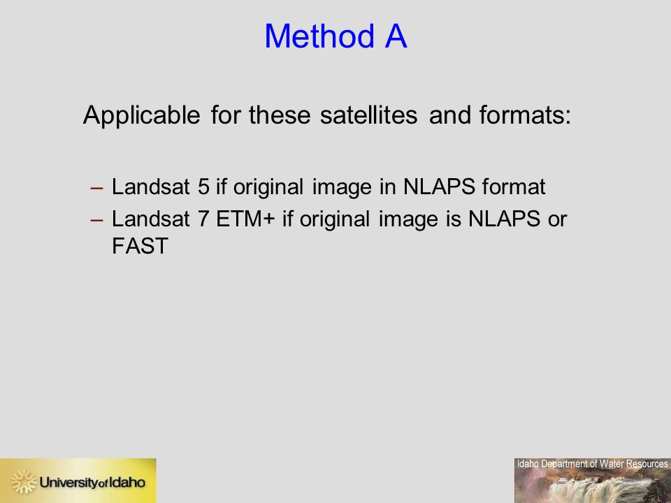 Applicable for these satellites and formats: