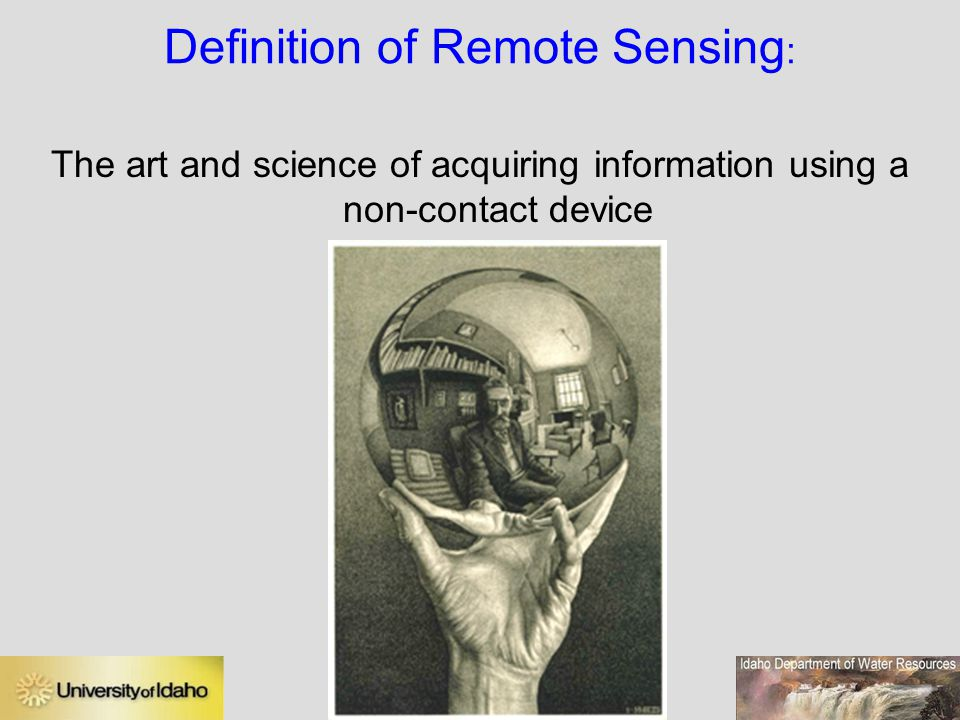 Definition of Remote Sensing: