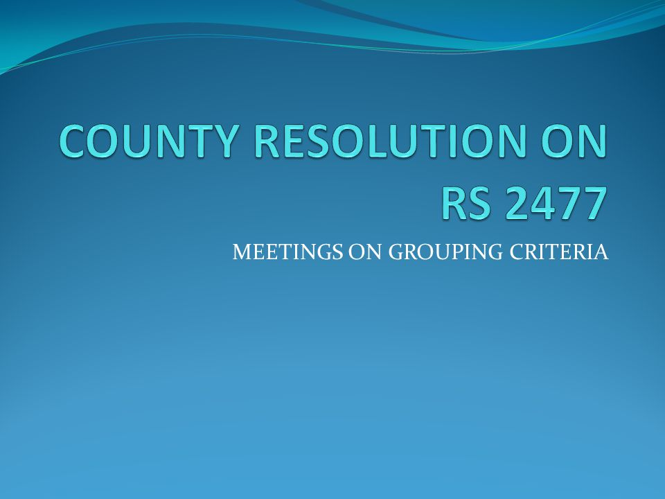 COUNTY RESOLUTION ON RS 2477