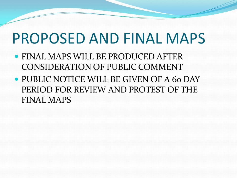 PROPOSED AND FINAL MAPS