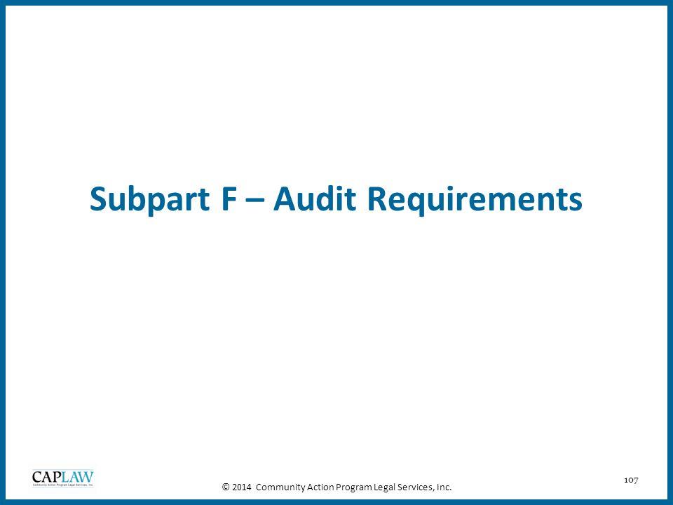 Subpart F – Audit Requirements