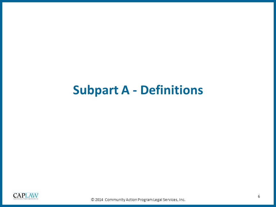 Subpart A - Definitions