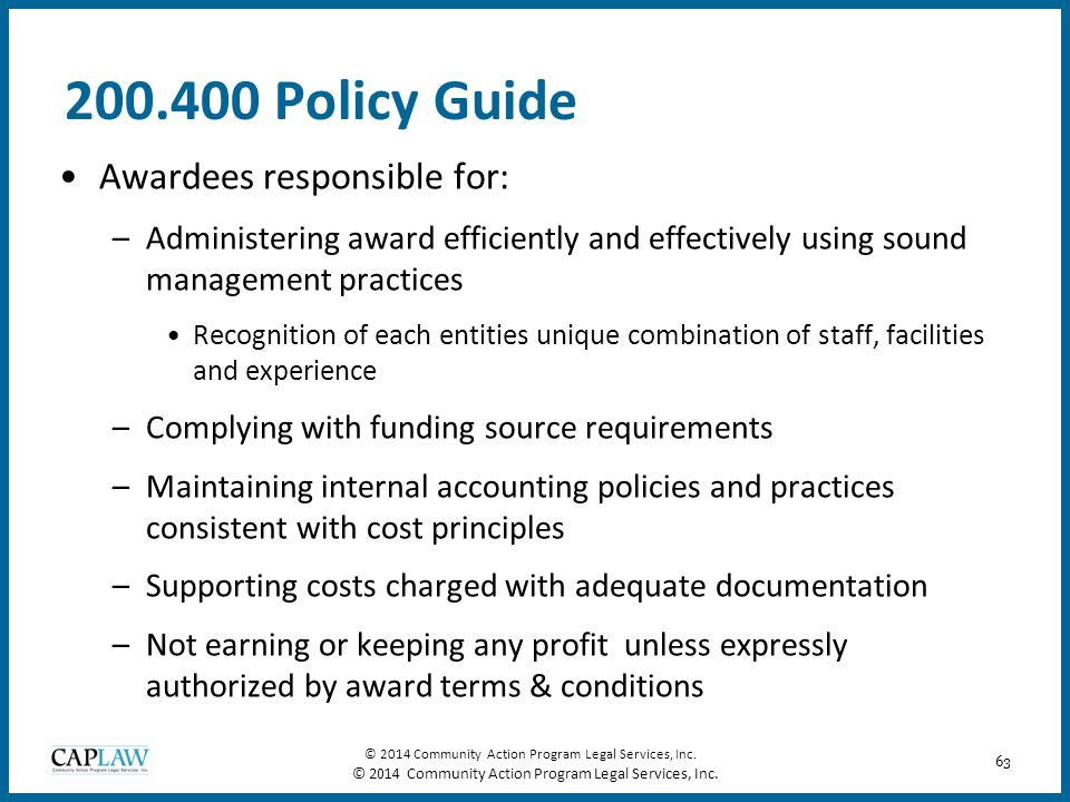 200.400 Policy Guide Awardees responsible for: