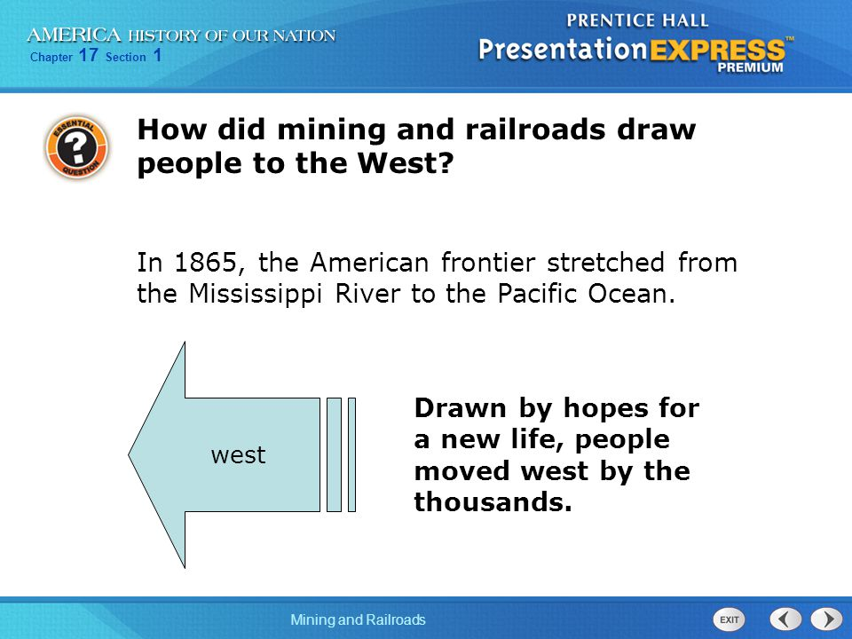 How did mining and railroads draw people to the West