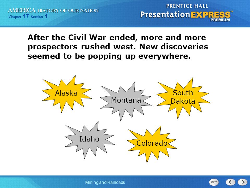 After the Civil War ended, more and more prospectors rushed west