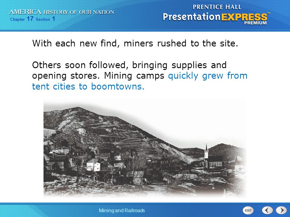 With each new find, miners rushed to the site.
