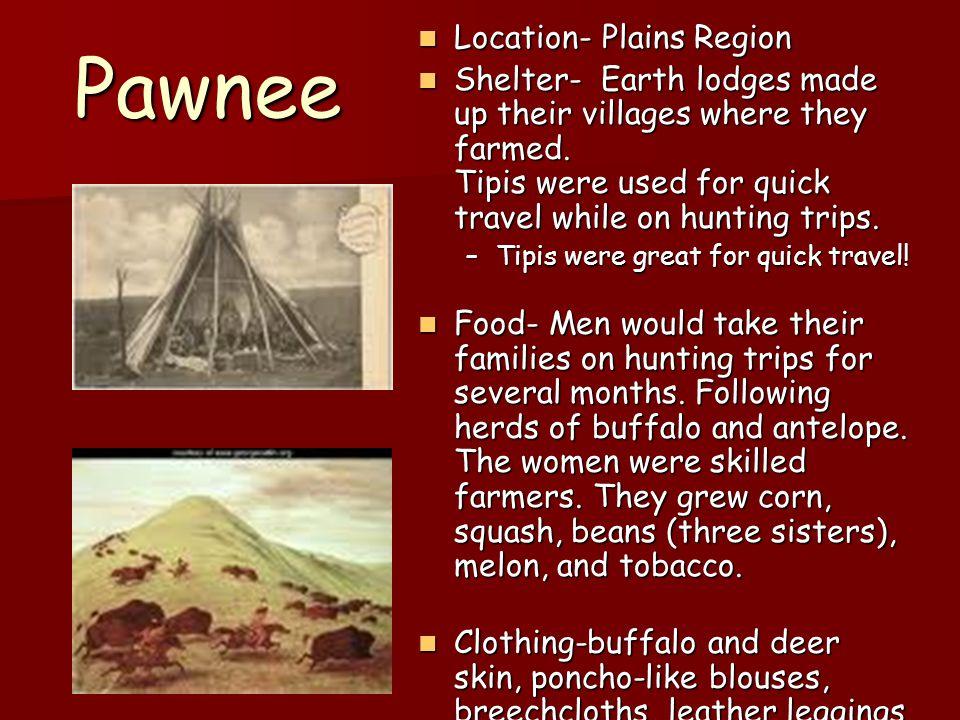 Pawnee Location- Plains Region